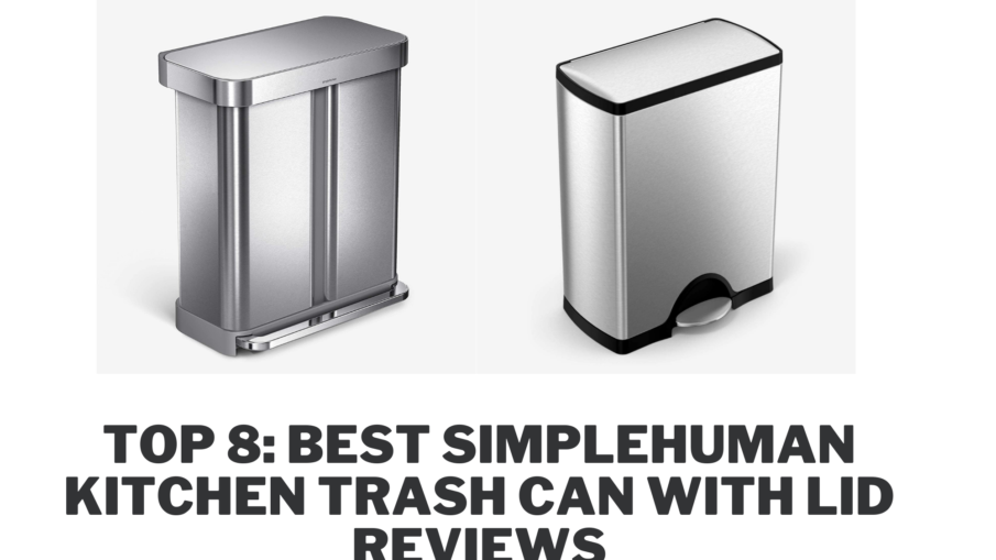 Top 8: Best Simplehuman Kitchen Trash can with Lid Reviews