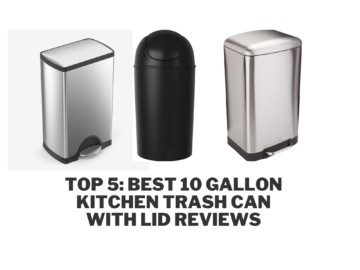 Top 5: Best 10 Gallon Kitchen Trash Can with Lid Reviews